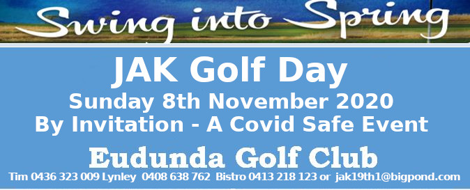 JAK Golf Day - Swing Into Spring at the Eudunda Golf Club 8th Nov 2020